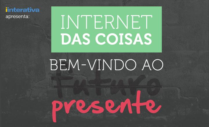 DESTAQUE-INTERNET-DAS-COISAS